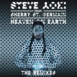 Steve Aoki ヘヴン・オン・アース feat. シェリー・サンジェルマン (The Remixes)
