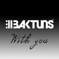 Baktuns With You