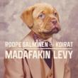 Roope Salminen & Koirat Läikytä