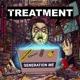 THE TREATMENT GENERATION ME