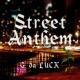 G da LUCK Street Anthem