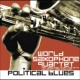 World Saxophone Quartet Political Blues