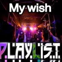 PLAYLIST My Wish
