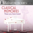 ヴァリアス・アーティスト Silver Memories: Classical Memories