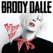 Brody Dalle Don't Mess With Me
