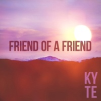 Kyte Friend of a Friend