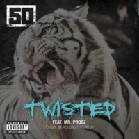 50 Cent Twisted (feat. Mr. Probz)
