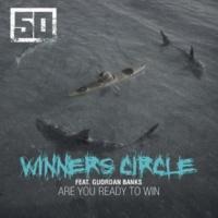 50 Cent Winners Circle (feat. Guordan Banks)