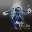 Jimmy Dludlu In The Groove