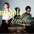 paris match middle & mellow of paris match