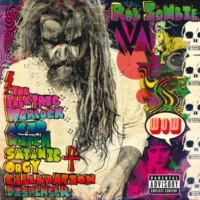 Rob Zombie The Hideous Exhibitions Of A Dedicated Gore Whore