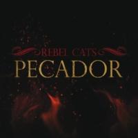 Rebel Cats Pecador