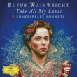 Rufus Wainwright A Woman's Face - Reprise (Sonnet 20)
