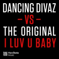 Dancing Divaz & The Original I Luv U Baby (Dancing Divaz vs. The Original) [Dancing Divaz & Bobby Tee Remix]