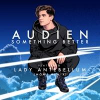 Audien/Lady Antebellum Something Better (feat.Lady Antebellum) [Mowe Remix]