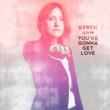 Keren Ann You're Gonna Get Love