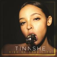 Tinashe ライド・オブ・ユア・ライフ