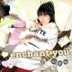 enchant you enchant you