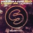 Shaun Frank & KSHMR Heaven (feat. Delaney Jane) (The Him Remix)