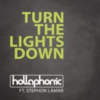 Hollaphonic/Stephon LaMar Turn The Lights Down (feat.Stephon LaMar)