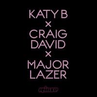 Katy B/Craig David/Major Lazer Who Am I (feat.Craig David/Major Lazer) [Wookie Remix]