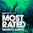 Various Artists Defected Presents Most Rated Miami Classics