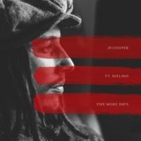 JPクーパー/Avelino Five More Days (feat.Avelino)