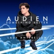 Audien/Lady Antebellum Something Better (feat.Lady Antebellum) [Kayper Remix]