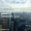 VARIOUS aosis best SMOOTH JAZZ selected by Toshikazu Kanazawa