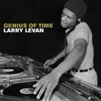 SPECIAL MIXES BY LARRY LEVAN Genius Of Time