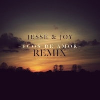 Jesse & Joy Ecos de Amor (Northern Lights Remix)