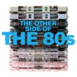 The B-52's The Other Side Of The 80s