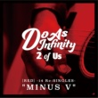 "Do As Infinity 2 of Us [RED] -14 Re:SINGLES- ""MINUS V"""