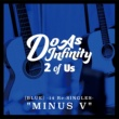 "Do As Infinity 2 of Us [BLUE] -14 Re:SINGLES- ""MINUS V"""
