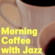 井上 鑑 Morning Coffee with Jazz