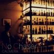 カルメラ No Chaser