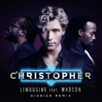 Christopher Limousine (feat. Madcon) [Didrick Remix]