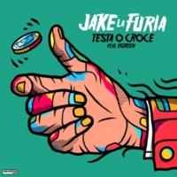 Jake La Furia/Egreen Testa O Croce (feat.Egreen)