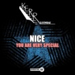 Nice You Are Very Special