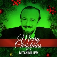 Mitch Miller,The Gang&The Sandpipers Merry Christmas with Mitch Miller