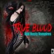 Blind Faith True Bood And Nasty Vampires