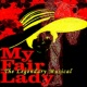 West End Stars My Fair Lady - The Legendary Musical
