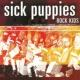 Sick Puppies Rock Kids