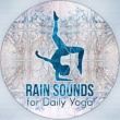 Healing Rain Sounds Rain Sounds for Meditation