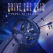 Drive, She Said Pedal to the Metal