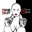 Chasing Christy Young & Bold