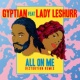 Gyptian All On Me (feat. Lady Leshurr) [Remix]