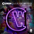 WILKINSON/レッチ 32 Flatline (feat.レッチ 32) [Diemantle Remix]