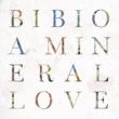 Bibio A Mineral Love