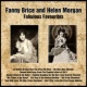 Fanny Brice Fanny Brice and Helen Morgan Fabulous Favourites